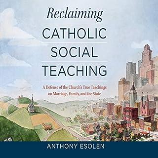 Reclaiming Catholic Social Teaching audiobook cover art