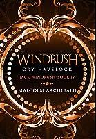 Windrush - Cry Havelock: Premium Hardcover Edition