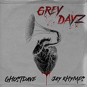 Grey Dayz
