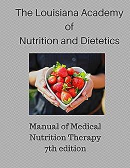 Manual of Medical Nutrition Therapy by [Louisiana Academy of Dietetics, Brigett Scott]