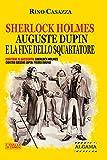 Sherlock Holmes, Auguste Dupin e la fine dello Squartatore: Contiene il racconto: Sherlock Holmes contro Arsène Lupin: Primo round (I Gialli di Crimen)