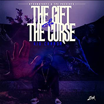 The Gift and the Curse