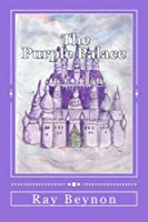 The Purple Palace 148202571X Book Cover
