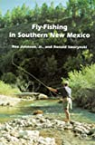 Fly-Fishing in Southern New Mexico (Coyote Books Series)