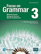 Focus on Grammar 3 with Essential Online Resources (5th Edition)