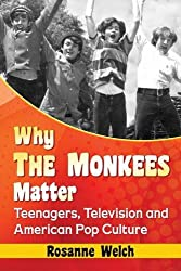 Monkees – On Screenwriting and Media with Dr  Rosanne Welch