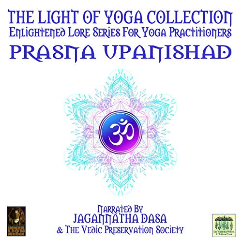 The Light of Yoga Collection - Prasna Upanishad cover art