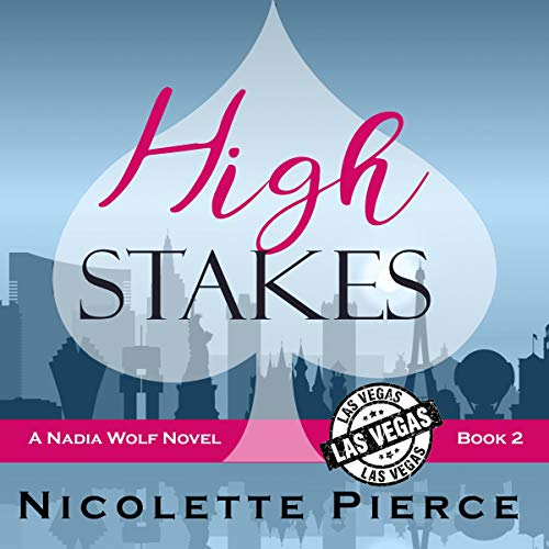 High Stakes     Nadia Wolf, Book 2              By:                                                                                                                                 Nicolette Pierce                               Narrated by:                                                                                                                                 Wendy Anne Darling                      Length: 6 hrs and 56 mins     5 ratings     Overall 4.2