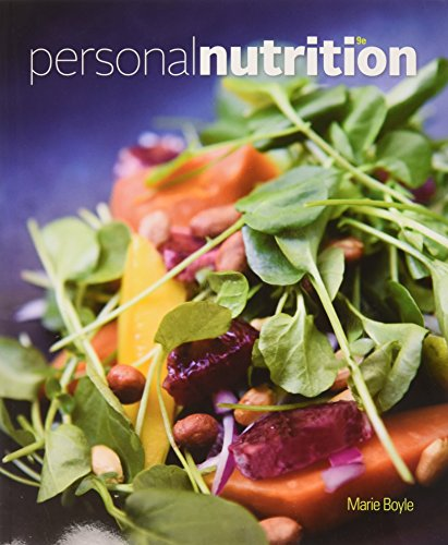 Bundle: Personal Nutrition, 9th + Diet and Wellness Plus 1-Semester Printed Access Card