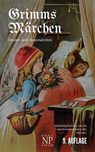 Grimms Märchen: Mit hochauflösenden, vollfarbigen Bildern (Märchen bei Null Papier)