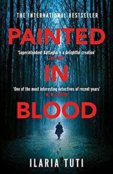 Painted in Blood by [Ilaria Tuti]
