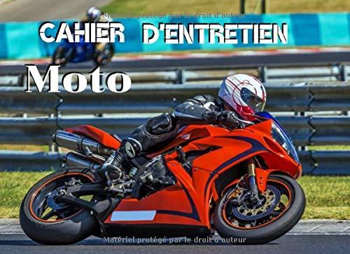 Cahier d'Entretien Moto: Cahier d'entretien Moto, Scooter, Maxi Scooter | Format 20,96 x 15,24 cm, 130 Pages | Utile pour avoir l'historique des maintenances |