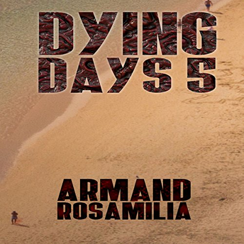 Dying Days 5 audiobook cover art