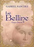 Le Belline - Oracle divinatoire