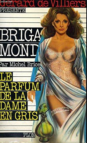 Le parfum de la dame en gris (Brigade Mondaine)