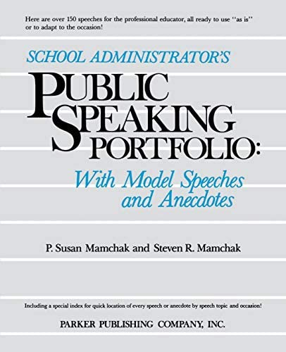 School Administrator s Public Speaking Portfolio With Model Speeches and Anecdotes product image