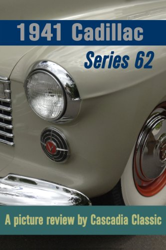 1941 Cadillac Series 62 Coupe - A picture review by Cascadia Classic (English Edition)
