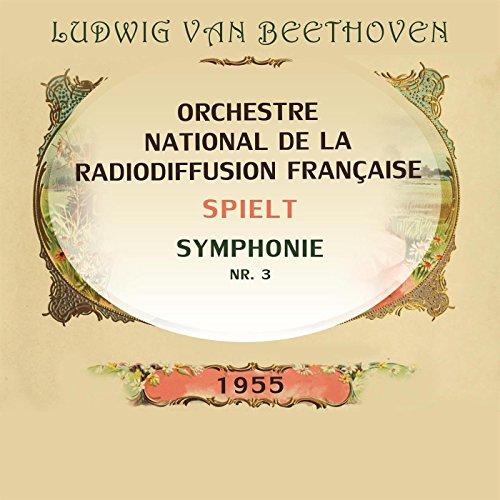 Symphonie NR. 3, Grande Salle du Pavillon, Festival de Montreux, Septembre 1955 E-Flat Major, OP. 55: Scherzo (Allegro vivace) [Live]