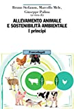 Allevamento animale e sostenibilità ambientale. I principi (Vol. 1)