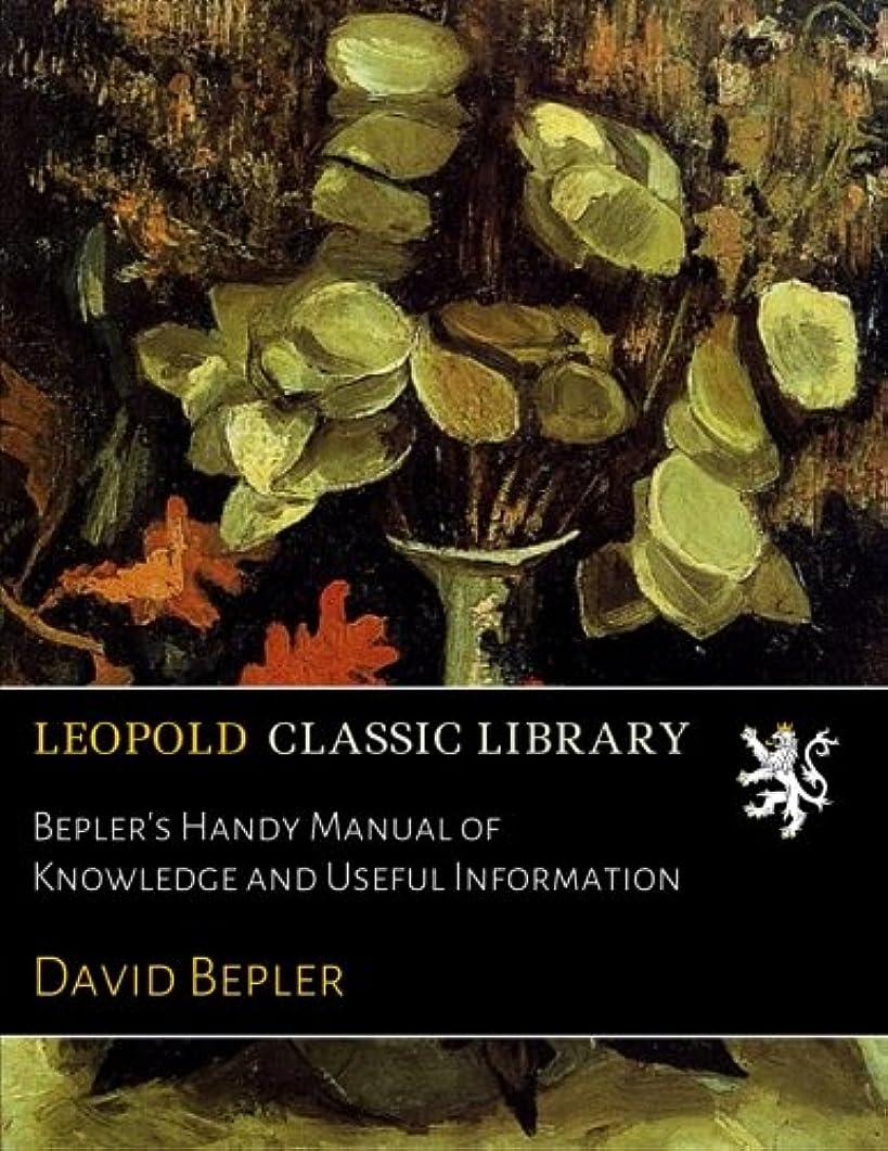 土不幸後ろ、背後、背面(部Bepler's Handy Manual of Knowledge and Useful Information
