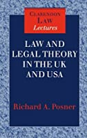Law and Legal Theory in England and America (Clarendon Law Lectures) by Richard A. Posner(1997-03-27)