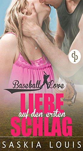 Liebe auf den ersten Schlag (Baseball Love 1)