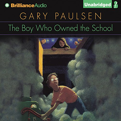 The Boy Who Owned the School audiobook cover art