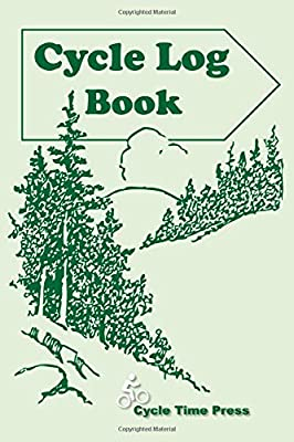 Cycle Log Book: Mountain Bikers - Casual Bikers - Lover's - Easy To Use Log Book - Keeps Records of Where You Biked, Who you went with, Distance, ... Name of Trail and any Notes you have