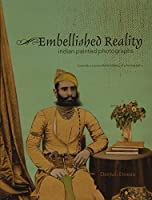 Embellished Reality: Indian Painted Photographs by Deepali Dewan(2012-06-01)