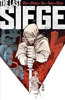 The Last Siege by [Landry Q. Walker, Justin Greenwood]