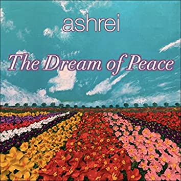 The Dream of Peace