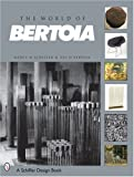 The World of Bertoia (A Schiffer design book) by Nancy N. Schiffer (2003-04-21) - Schiffer Publishing Ltd (US) - 21/04/2003