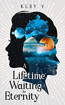 A Lifetime Waiting for Eternity