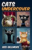 Cats Undercover (Tuck & Ginger) (Volume 2)