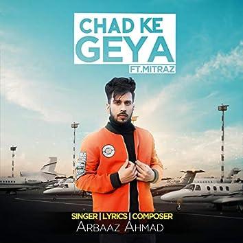 Chad Ke Geya (feat. Mitraz)