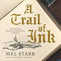 A Trail of Ink (Chronicles of Hugh De Singleton, Surgeon)