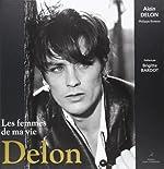 Delon - Les femmes de ma vie d'Alain Delon
