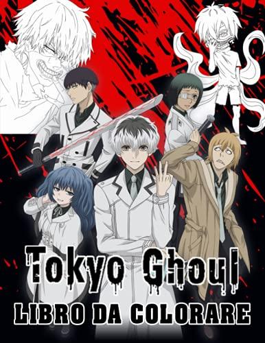 Tokyo Ghoul Libro da Colorare: Disegni da colorare di ottima qualità per bambini e adulti