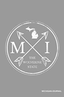 MI The Wolverine State Michigan Journal: Blank Lined Journal