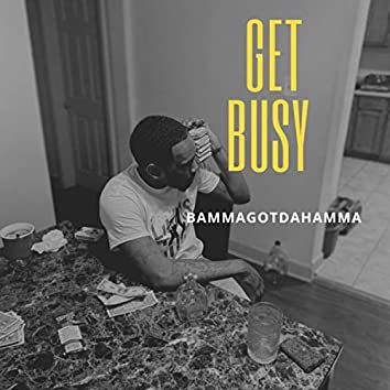 Get Busy