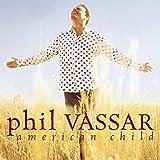 Songtexte von Phil Vassar - American Child