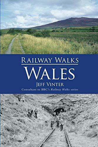 Railway Walks: Wales