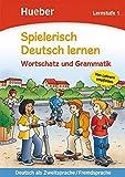 Spielerisch Deutsch lernen - Wortschatzvertiefung und Grammatik - Lernstufe 3: Deutsch als Zweitsprache / Fremdsprache ( 11. August 2008 )