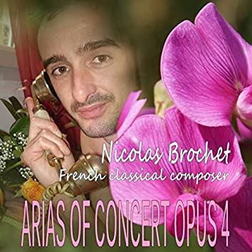 Arias Of Concert Opus 4