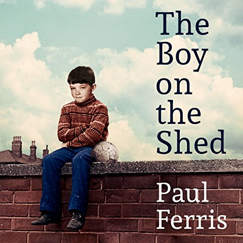 The Boy on the Shed audiobook cover art