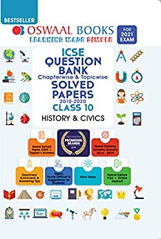 Oswaal ICSE Question Bank Chapterwise & Topicwise Solved Papers, Class-10, History & Civics (For 2021 Exam) by [Oswaal Editorial Board]