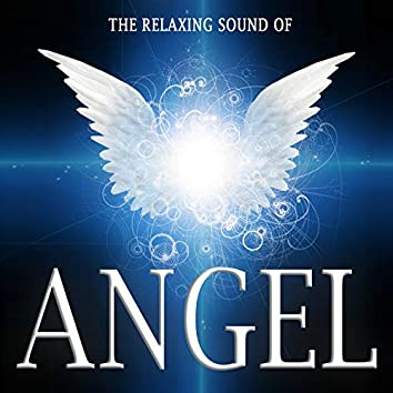 The Relaxing Sound of Angel - Yoga, Meditation, Mantra