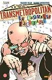 Transmetropolitan, Tome 2 - La nouvelle racaille - Panini Comics - 13/03/2008