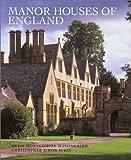 Manor Houses of England by Hugh Montgomery-Massingberd (2002-12-01)