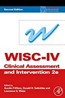 WISC-IV Clinical Assessment and Intervention, Second Edition (Practical Resources for the Mental Health Professional)